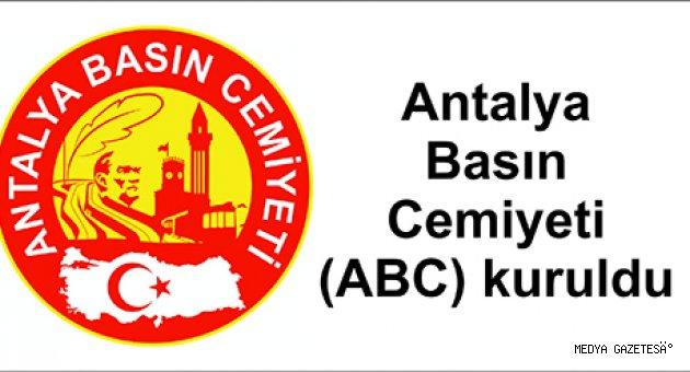 Antalya Basın Cemiyeti (ABC) kuruldu
