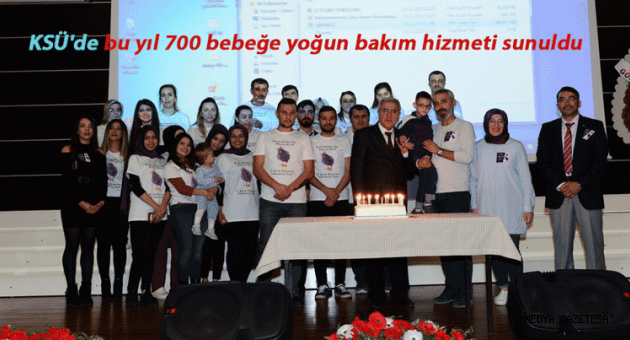 KSÜ'de bu yıl 700 bebeğe yoğun bakım hizmeti sunuldu